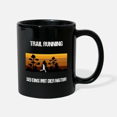 Run TRAIL RUNNING Be one with nature woman - Mug