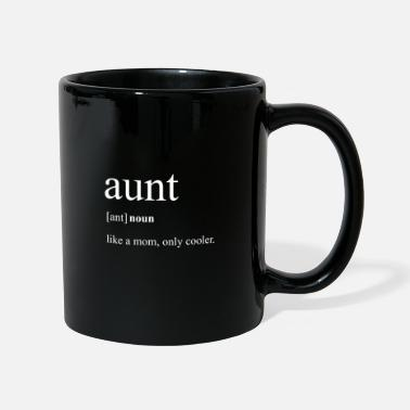 Tante Tante comme maman juste une famille beaucoup plus cool - Mug