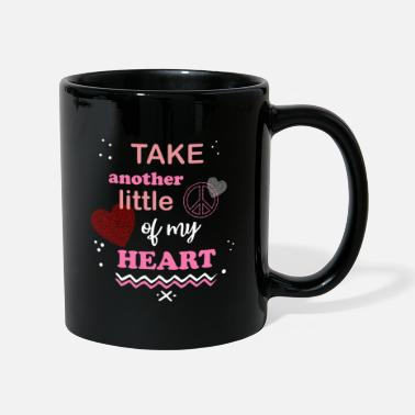Heart Gal Peace of my heart beautiful saying with heart gals - Mug