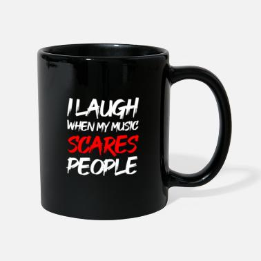 Lol I LAUGH WHEN MY MUSIC SCARES PEOPLE (BEST DRESS) - Mug