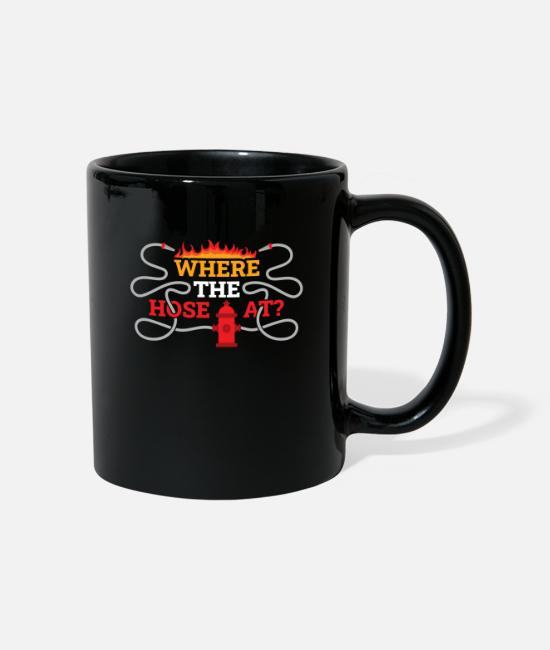 Fire Fighter Mugs & Drinkware - Firefighters Where My Hose At - Mug black