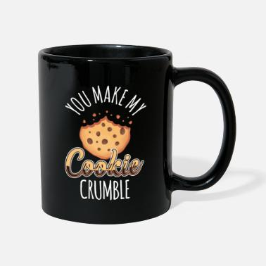 you make my cookie crumble - Mug