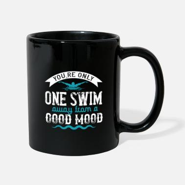 Against Swimming - you are only one swim away - Mug