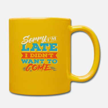 Funny saying - funny saying - Mug