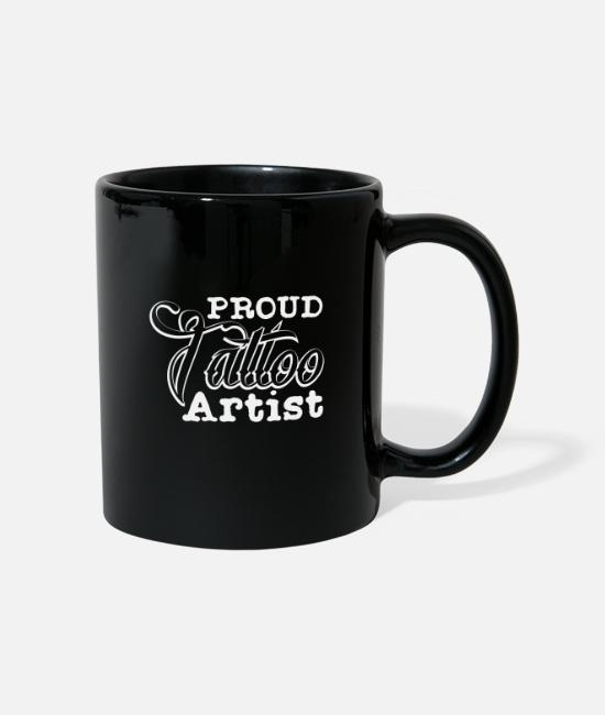 Artist Mugs & Drinkware - Proud Tattoo Artist | Tattoo Ink Ink Inked - Mug black