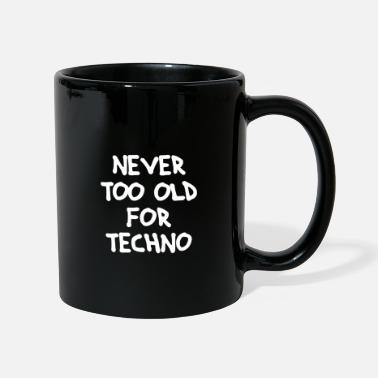 Basser Never too old for Techno - Tasse