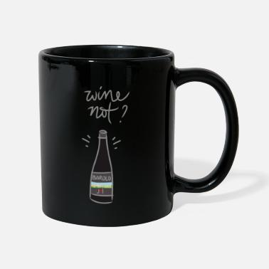 John Maiolo Wine not? - Mug