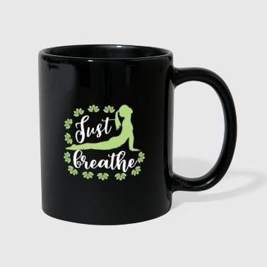 Just Just Breathe - Respira - Yoga camicia fredda - Tazza monocolore