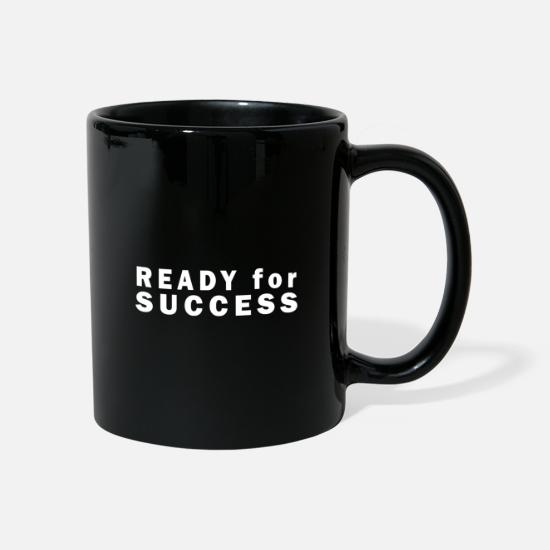 Birthday Mugs & Drinkware - Ready for success - Mug black