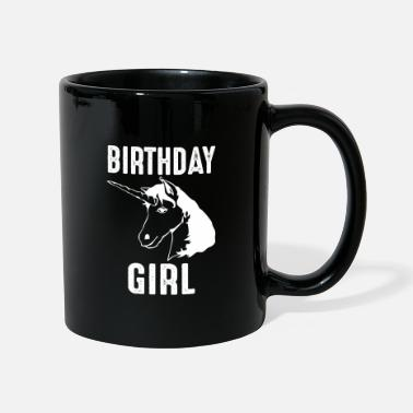 Birthday Unicorn Birthday Girl Birthday Girl - Kubek