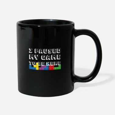 Games I Paused My Game To Play Here Gaming Gambling Game - Mug
