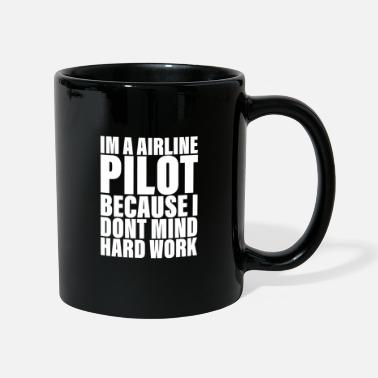 Plane I don't mind hard work for airline pilots - Mug