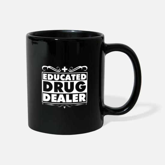 Dealer Mugs & Drinkware - Educated drug dealer - Mug black