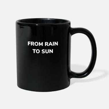 Rain Dance From the rain to the sun rain dance - Mug