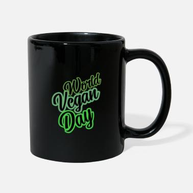 Slogan World Vegan Day slogan slogan slogan - Mug