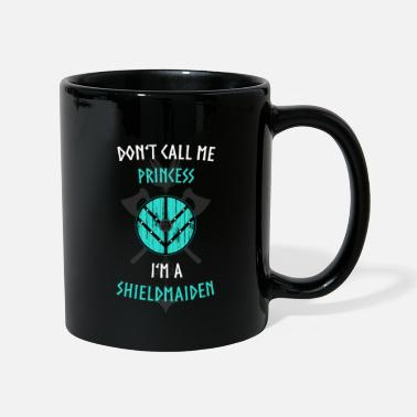 DONT'T CALL ME PRINCESS I'M A SHIELDMAIDEN - Mug