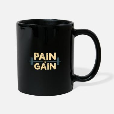 No Pain No Gain No Pain no Gain - Pain is Gain - Mug