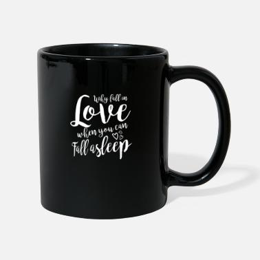 Single Tired Sleeping Gift Lazy Student Cliché Single - Full Colour Mug