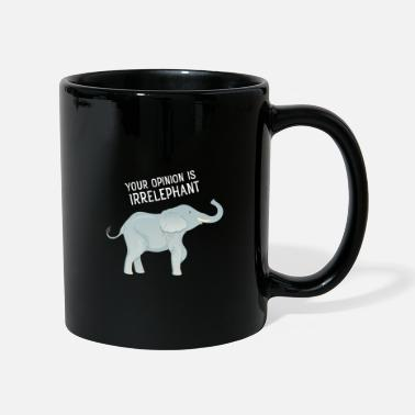 Ironie Your Opinion Is Irrelephant - Mug