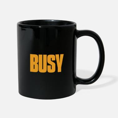 Business Busy - busy - Mug