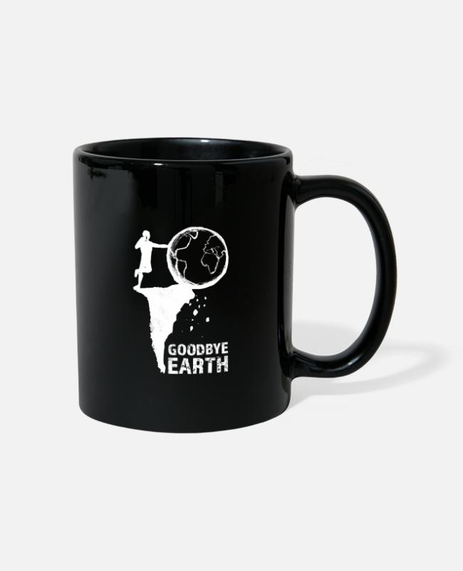 Nature Mugs & Drinkware - Goodbye Earth - Mug black