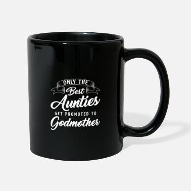 Occasion Only the best occasions become a godmother - Mug
