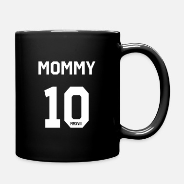 Mammy Mammy 2018 - Full Colour Mug