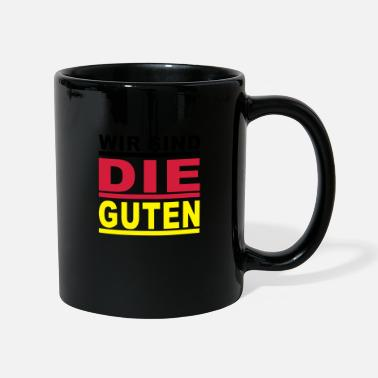 We Are The We are the good Germany - Mug