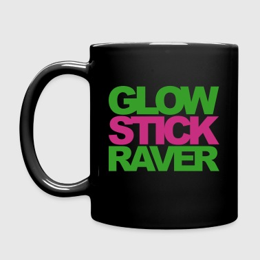Glow Stick Raver Rave Quote - Mok uni