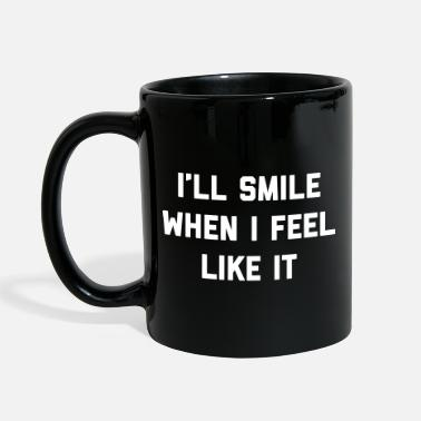 Spring Smile Feel Like It Funny Quote - Mug