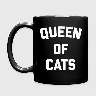 Queen Of Cats Funny Quote - Mok uni