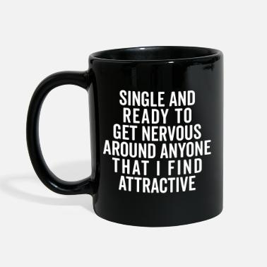 Hipster Single And Nervous Funny Quote - Yksivärinen muki