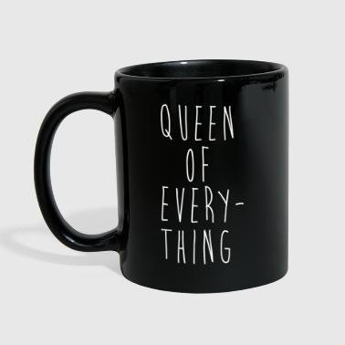 Queen Of Everything Funny Couples Quote - Full Colour Mug