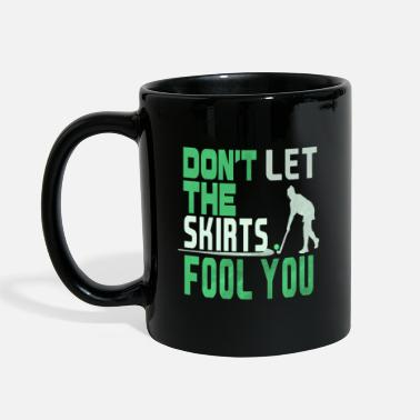 Field Hockey Skirt Don't Let the Skirts Fool You Field Hockey Player Gift - Mug