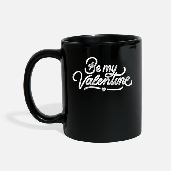 Love Mugs & Drinkware - BE MY VALENTINE = flourishes Valentine's Day gift - Mug black