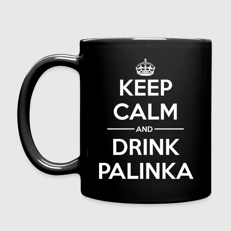 Drinks Keep calm Palinka - Full Colour Mug