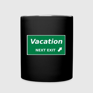 Vacation next Exit - Full Colour Mug