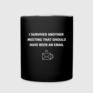 I Survived Another Meeting - Full Colour Mug