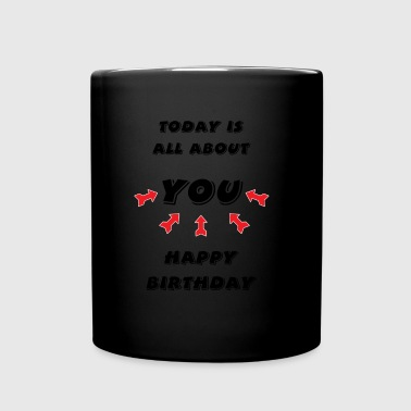 Happy Birthday! Happy Birthday! - Full Colour Mug