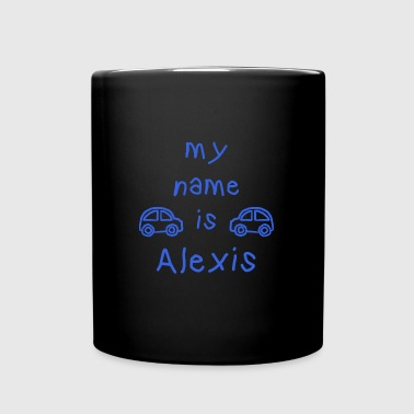 ALEXIS MY NAME IS - Full Colour Mug