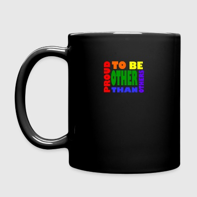 proud to be other than others gay - Tasse einfarbig