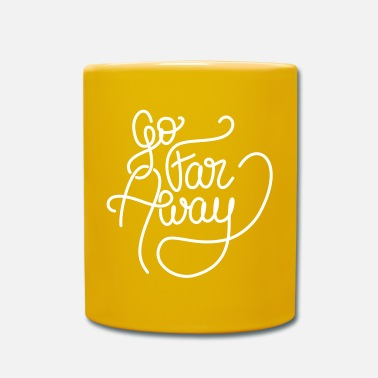 Writing Go Far Away writing - Mug uni