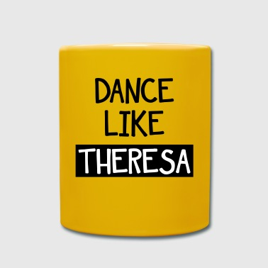 Dance Like Theresa - Full Colour Mug
