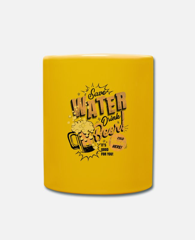 Water Tassen & Becher - save water - drink beer - Tasse Sonnengelb