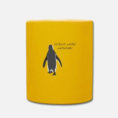 Waddle Just continue to waddle! - Mug