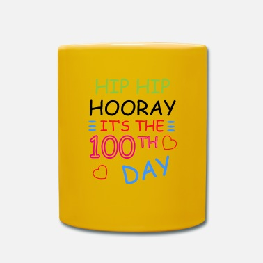 Hip Hip Hooray It's The 100th Day Of School T-Shirt - Tasse