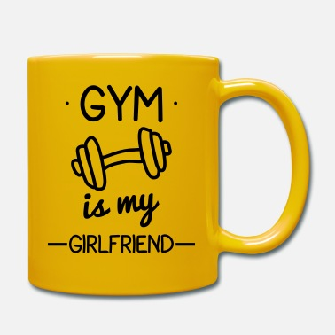 Gym Gym is my girlfriend,funny gym,bodybuilding - Mug