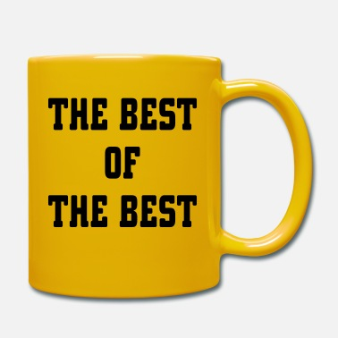 Best Of The Best Of The Best - Mug