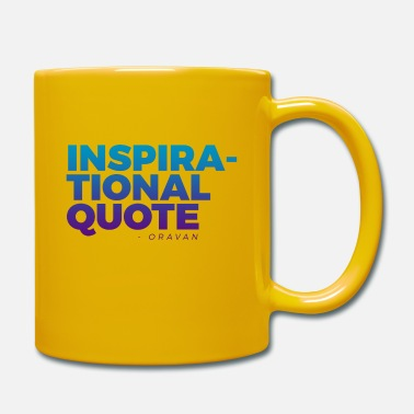 Quotes Inspirational Quote - Mug