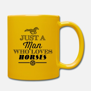 A Just a Man Who Loves Horses - Black Edition - Tasse